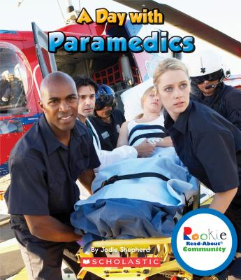 A Day With Paramedics By Kimmelman, Leslie