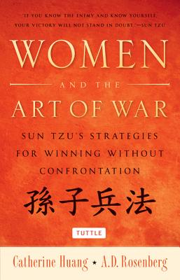 Women and the Art of War By Huang, Catherine/ Rosenberg, A. D.