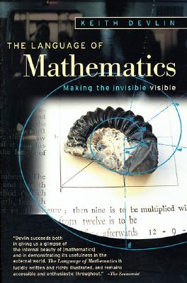 The Language of Mathematics By Devlin, Keith